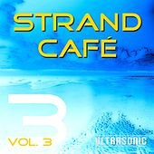 Play & Download Strand Cafe, Vol. 3 by Various Artists | Napster