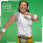 Running, Walking, Fitness Tracks by Various Artists