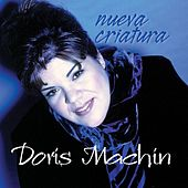 Play & Download Nueva Criatura by Doris Machin | Napster
