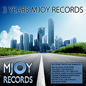 Play & Download 3 Years Mjoy Records by Various Artists | Napster
