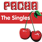 Pacha - The Singles by Various Artists