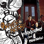 Play & Download Intoxicated by Orange Factory | Napster