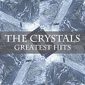 The Crystals Greatest Hits by The Crystals