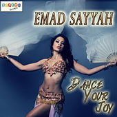 Dance Your Joy by Emad Sayyah
