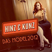 Das Model 2012 by Hinz & Kunz