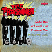 Play & Download Surfin' Bird - EP by The Trashmen | Napster