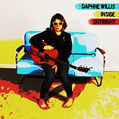 Play & Download Inside Outright by Daphne Willis | Napster