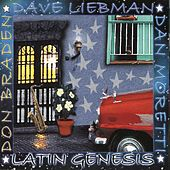 Play & Download Latin Genesis by Dave Liebman | Napster