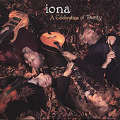 Play & Download A Celebration Of Twenty by Iona (2) | Napster