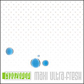 Play & Download Maxi Ultra-Fresh by Freezepop | Napster