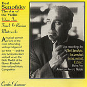 Berl Senofsky, The Art of the Violin, Vol. 2, French & Russian Masterworks by Various Artists
