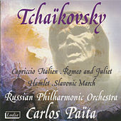 Play & Download Tchaikovsky: Capriccio Italien, Romeo and Juliet, Hamlet, Slavonic March by Carlos Païta | Napster