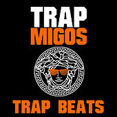 Play & Download Trap Beats by Trap Migos | Napster