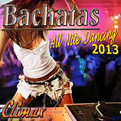Bachatas All Nite Dancing 2013 by Climax