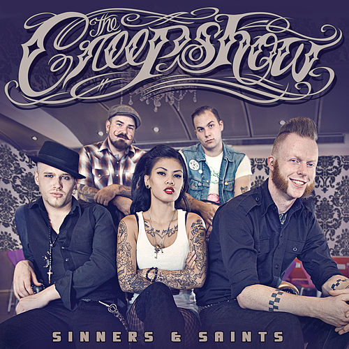 Play & Download Sinners & Saints by The Creepshow | Napster