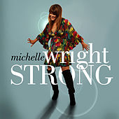 Play & Download Strong by Michelle Wright | Napster