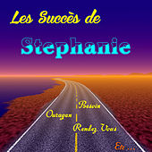 Play & Download Les succès de Stephanie by Stephanie | Napster