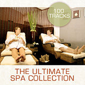 Play & Download The Ultimate Spa Collection by Various Artists | Napster