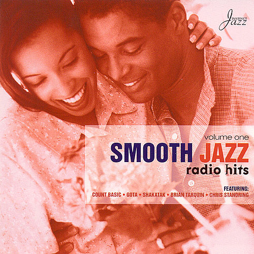 Play & Download Smooth Jazz Radio Hits Vol. 1 by Various Artists | Napster