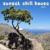 Play & Download Sunset Chill House, Vol. 3 by Various Artists | Napster