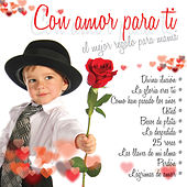 Con Amor para Ti by Various Artists