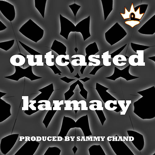 Play & Download Outcasted by Karmacy | Napster