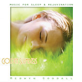 Play & Download Music for Sleep & Rejuvination - Golden Slumbers by Medwyn Goodall | Napster