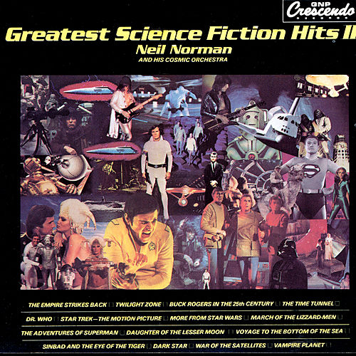 Play & Download Greatest Science Fiction Hits II by Neil Norman | Napster