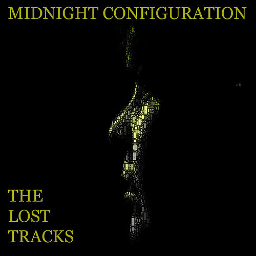 The Lost Tracks by Midnight Configuration