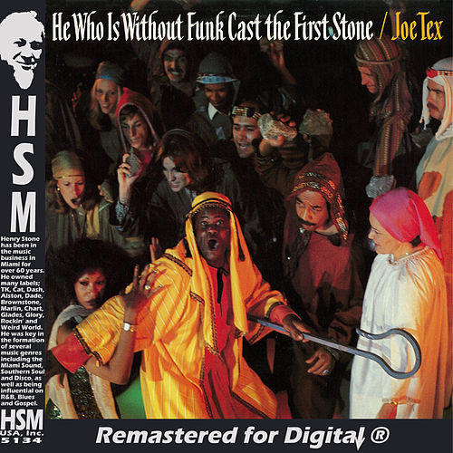 Play & Download He Who Is Without Funk Cast the First Stone by Joe Tex | Napster
