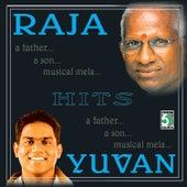Play & Download Ilayaraja & Yuvan Shankar Raja Hits by Various Artists | Napster