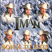 Play & Download Donde Tu Estes by Iman | Napster