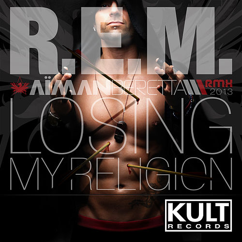 Kult Records Presents 'Losing My Religion' by Aiman Beretta