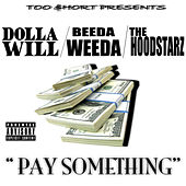 Play & Download Too Short Presents, Pay Something by Hoodstarz | Napster