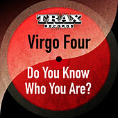 Play & Download Do You Know Who You Are? (Remastered) by Virgo Four | Napster