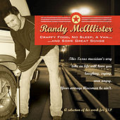 Crappy Food, No Sleep, A Van..And Some Great Songs by Randy McAllister