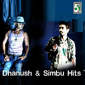 Dhanush and Simbu Hits by Various Artists