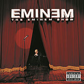 Play & Download The Eminem Show by Eminem | Napster