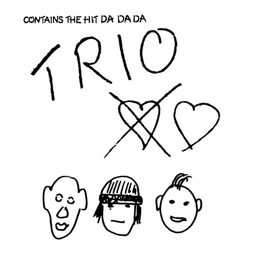 Play & Download Da Da Da by Trio | Napster