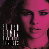 Play & Download Slow Down Remixes by Selena Gomez | Napster
