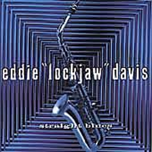 Play & Download Straight Blues by Eddie 'Lockjaw' Davis | Napster