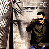 Electro - The Main Floor Sessions by Various Artists