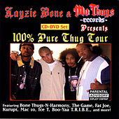 Play & Download Layzie Bone & Mo Thugs Records Presents 100% Pure Thug Tour by Various Artists | Napster