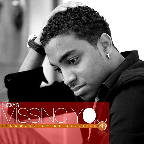 Play & Download Missing You by Nicky B | Napster