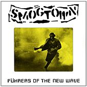 Play & Download Fuhrers of the New Wave by Smogtown | Napster