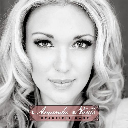Play & Download Beautiful Name by Amanda Noelle | Napster