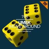 Move Around by Umek