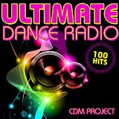 Play & Download Ultimate Dance Radio by Various Artists | Napster