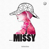 Play & Download Missy by Suthikant Music | Napster