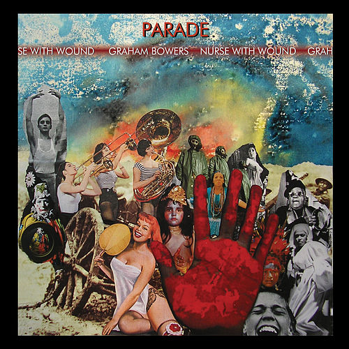 Play & Download Parade by Nurse With Wound | Napster